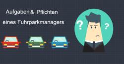 fuhrparkleiter in der verantwortung aufgaben und pflichten eines fuhrparkmanagers