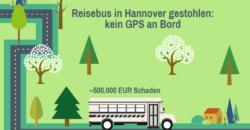 kein gps sender an bord reisebus im wert von etwa 500000 euro in hannover gestohlen